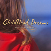 Childhood Dreams by Indigo