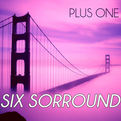 Play & Download Six Sorround by Plus One | Napster