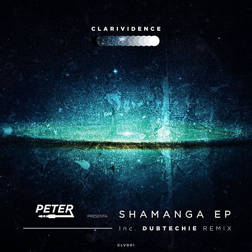Shamanga EP by Peter