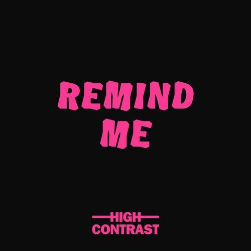 Remind Me von High Contrast