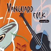 Play & Download Vanguard Folk Sampler by Various Artists | Napster