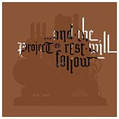 Play & Download And The Rest Will Follow by Project 86 | Napster