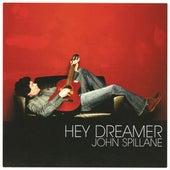 Hey Dreamer by John Spillane