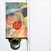 Play & Download Slow & Steady Seduction: Phase II by Anya Marina | Napster