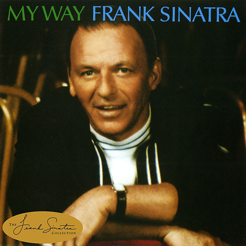 Play & Download My Way by Frank Sinatra | Napster