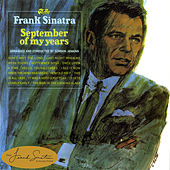 Play & Download September Of My Years by Frank Sinatra | Napster