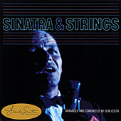 Play & Download Sinatra & Strings by Frank Sinatra | Napster