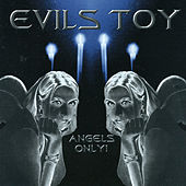 Play & Download Angels Only! by Evils Toy | Napster