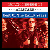 The Early Years by North Mississippi Allstars