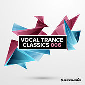 Play & Download Vocal Trance Classics 006 by Various Artists | Napster