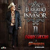 El Regreso del Invasor by Los Invasores De Nuevo Leon