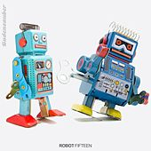 Play & Download Robot - Fifthteen by Various Artists | Napster