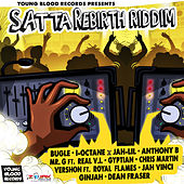 Play & Download Satta Rebirth Riddim by Various Artists | Napster