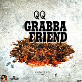 Play & Download Grabba Friend - Single by QQ | Napster