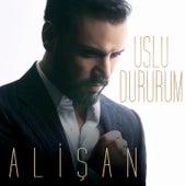Play & Download Uslu Dururum by Alişan | Napster