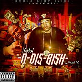 N Dis Bish (feat. Project Pat) by Faided