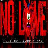 Play & Download No Love by J-Rocc | Napster