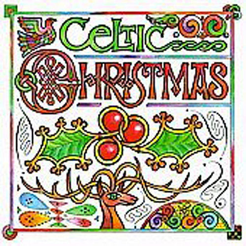 Play & Download Celtic Christmas [CMH] by Various Artists | Napster