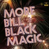 More Bill Black Magic by Bill Black's Combo