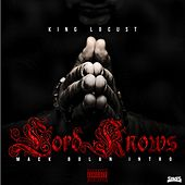 Play & Download Lord Knows: Mack Bolan Intro by King Locust | Napster