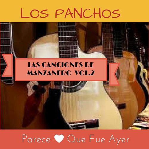 Play & Download Las Canciones de Manzanero, Vol. 2 by Trío Los Panchos | Napster