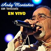 Play & Download Con Venezuela en Vivo by Andy Montañez | Napster