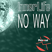 No Way by Inner Life