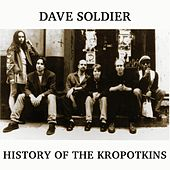 History of the Kropotkins by Dave Soldier