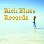 Rich Blues Records von Various Artists