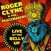 Play & Download Live at the Belly Up by Roger Clyne & The Peacemakers | Napster