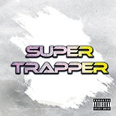 Super Trapper by Ice the Don