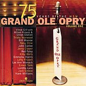 Play & Download Grand Ole Opry 75th Anniversary Vol. 1 by Various Artists | Napster