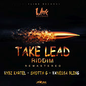 Take Lead Riddim Remastered - Single by Various Artists