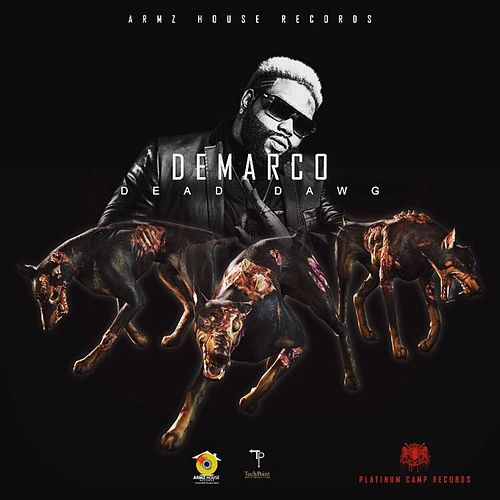 Play & Download Dead Dawg - Single by Demarco | Napster