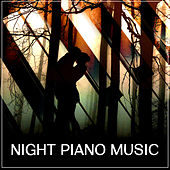 Night Piano Music – Romantic Jazz Sounds, Dinner by Candlelight, Smooth Jazz at Night, Melancholy Songs, Jazz for Relaxation, Soothing Piano by Relaxing Instrumental Jazz Ensemble