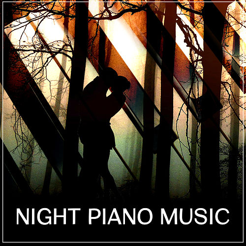 Play & Download Night Piano Music – Romantic Jazz Sounds, Dinner by Candlelight, Smooth Jazz at Night, Melancholy Songs, Jazz for Relaxation, Soothing Piano by Relaxing Instrumental Jazz Ensemble | Napster