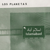 Play & Download Islamabad by Los Planetas | Napster