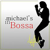 Michael's in Bossa by Various Artists