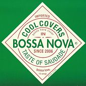 Play & Download Cool Covers in Bossa Nova: Taste of Saudade by Various Artists | Napster