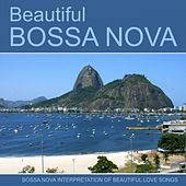 Play & Download Beautiful Bossa Nova by Various Artists | Napster