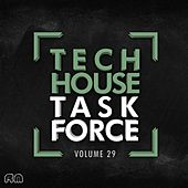 Play & Download Tech House Task Force Vol. 29 by Various Artists   Napster