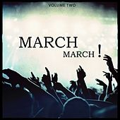 March March, Vol. 2 (100% Pure Club Techno) by Various Artists