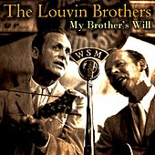 My Brother's Will von The Louvin Brothers