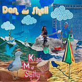 Kiss Me Salty by Dan