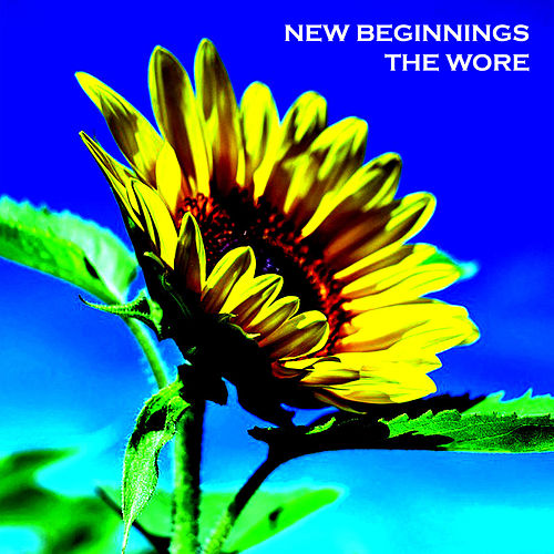 Play & Download New Beginnings by The Wore | Napster