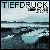 Play & Download Tiefdruck - Deep House, Vol. 4 (100% Pure Deep House Sound) by Various Artists | Napster
