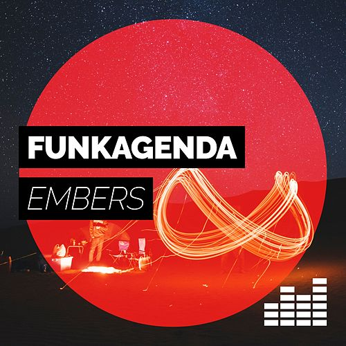 Play & Download Embers by Funkagenda | Napster
