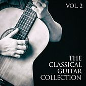 Play & Download The Classical Guitar Collection, Vol. 2 by Various Artists   Napster