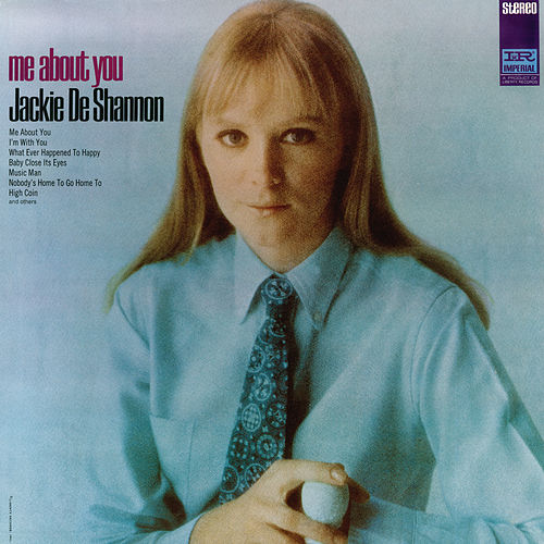 Play & Download Me About You by Jackie DeShannon | Napster