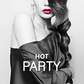 Play & Download Hot Party – Best Chillout Music, Summertime, Holiday Songs, Beach Party, Relax, Fun, Chillout Dance by Today's Hits! | Napster
